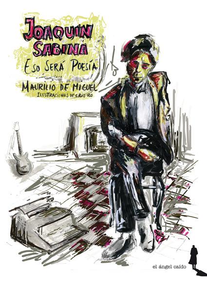Joaquín Sabina. Eso será poesía: portada