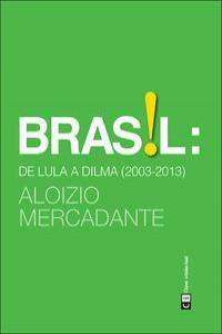Brasil: de Lula a Dilma (2003-2013): portada