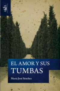 AMOR Y SUS TUMBAS, EL: portada