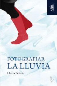 FOTOGRAFIAR LA LLUVIA: portada