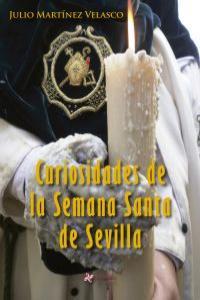 Curiosidades de la Semana Santa deSevilla: portada