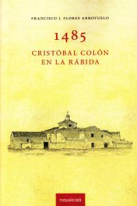 1485 CRISTOBAL COLON EN LA RABIDA: portada