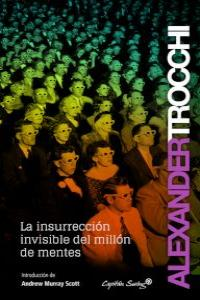 La insurreccion invisible del millón de mentes: portada