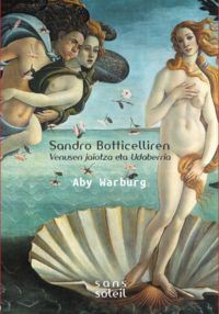 Sandro Botticelliren Venusen jaiotza eta Udaberria: portada