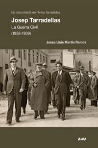 JOSEP TARRADELLAS.  LA GUERRA CIVIL (1936 -1939): portada