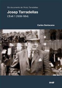 JOSEP TARRADELLAS. L'EXILI 1 (1939-1954): portada