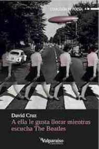 A ELLA LE GUSTA LLORAR MIENTRAS ESCUCHA THE BEATLES: portada