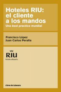 HOTELES RIU: EL CLIENTE A LOS MANDOS: portada