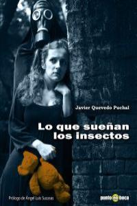 Lo que sueñan los insectos: portada