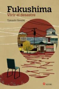 FUKUSHIMA. VIVIR EL DESASTRE: portada