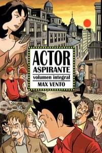 ACTOR ASPIRANTE. VOLUMEN INTEGRAL: portada
