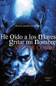 HE OIDO A LOS MARES GRITAR MI NOMBRE: portada