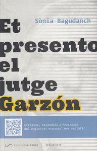 Et presento el jutge Garz�n: portada