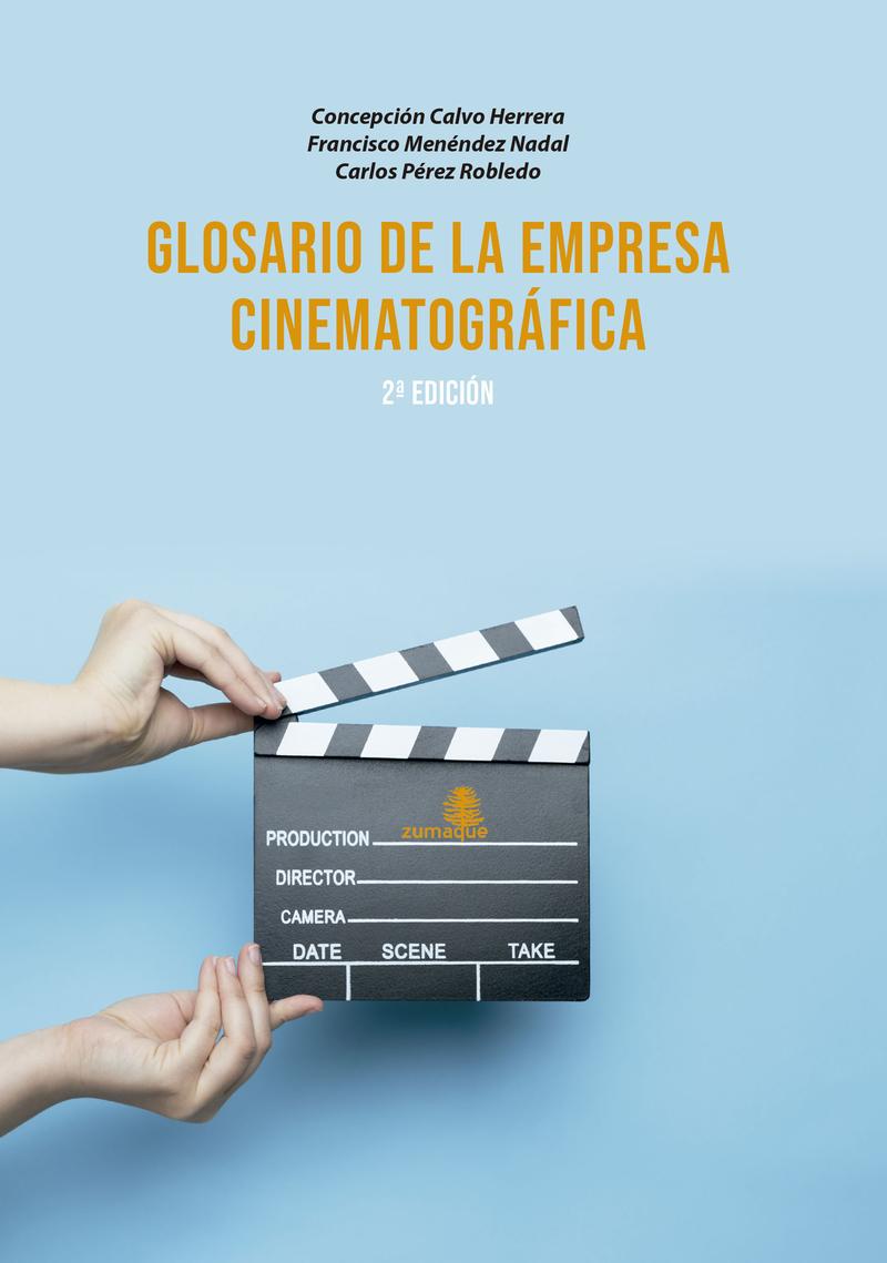 GLOSARIO DE LA EMPRESA CINEMATOGRÁFICA-2 EDICIÓN: portada