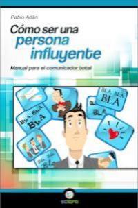 Cómo ser una persona influyente: portada