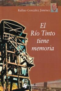 RIO TINTO TIENE MEMORIA,EL: portada