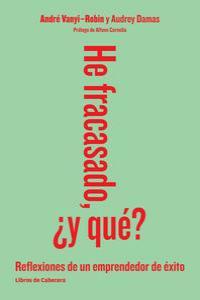 HE FRACASADO, �Y QU�?: portada
