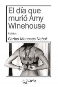 EL DÍA QUE MURIÓ AMY WINEHOUSE: portada
