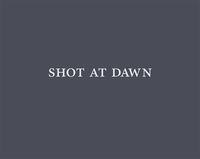 Shot at Dawn: portada
