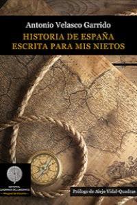 Historia de España escrita para mis nietos: portada