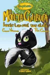 LA MOFETA CULIBUFA HUELE TAN MAL QUE ATUFA: portada