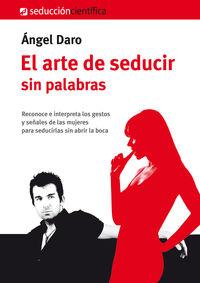 ARTE DE SEDUCIR SIN PALABRAS, EL: portada