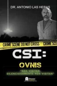 CSI OVNIS: Lo que vieron los astronautas: portada