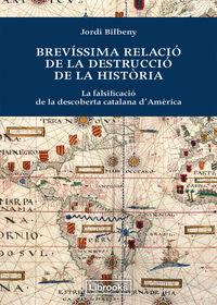 BREVISSIMA RELACIO DE LA DESTRUCCIO DE LA HISTORIA - CAT: portada