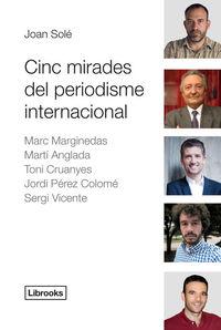 CINC MIRADES DEL PERIODISME INTERNACIONAL: portada