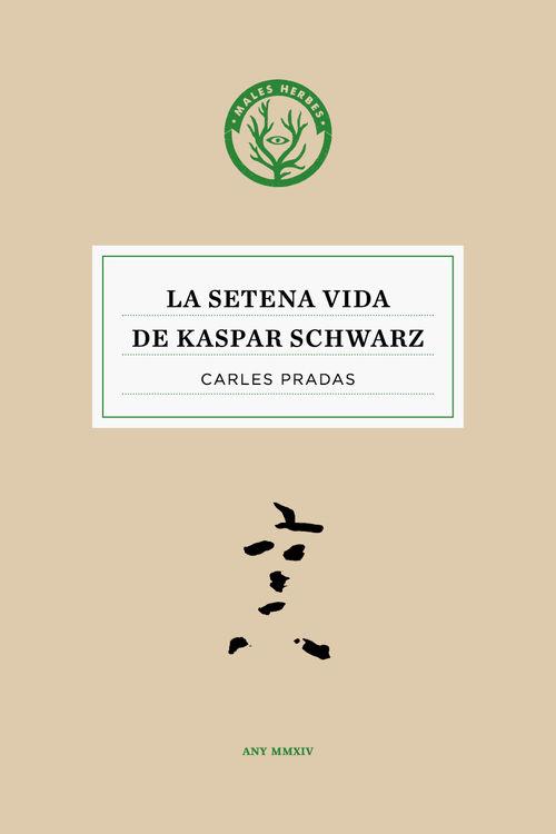 La setena vida de Kaspar Schwarz: portada
