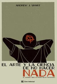 ARTE Y LA CIENCIA DE NO HACER NADA,EL 2ª edición: portada