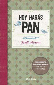 HOY HARÁS PAN: portada