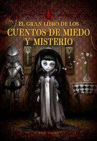 GRAN LIBRO DE LOS CUENTOS DE MIEDO Y MISTERIO, EL: portada