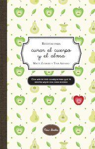 RECETAS PARA CURAR EL CUERPO Y EL ALMA: portada