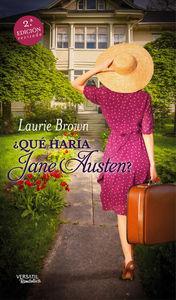 ¿Qué haría Jane Austen?  2ª N.E revisada: portada
