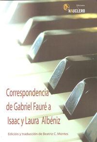 Correspondencia de Gabriel Fauré a Isaac y Laura Albéniz: portada