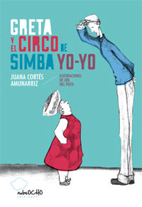 Greta y el circo de Simba Yo-Yo: portada
