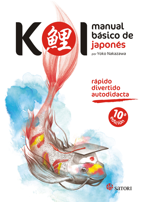 KOI. MANUAL BÁSICO DE JAPONÉS 5ªED: portada
