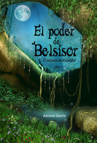 El poder de Belsisor: portada