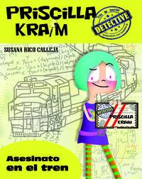 PRISCILLA KRAIM 1. ASESINATO EN EL TREN: portada