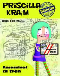 PRISCILLA KRAIM 1. ASSASSINAT AL TREN: portada