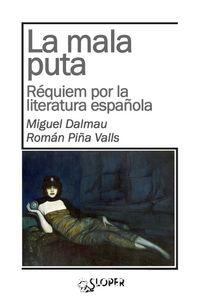 LA MALA PUTA. Réquiem por la literatura española: portada