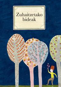 Zuhaitzetako bideak: portada