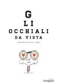 Gli Occhiali da Vista: portada