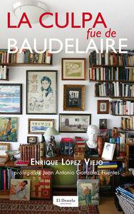 La culpa fue de Baudelaire: portada