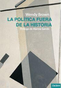La política fuera de la historia: portada