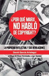 ¿POR QUÉ MARX NO HABLÓ DE COPYRIGHT: portada