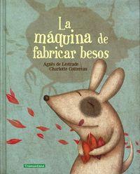 LA MÁQUINA DE FABRICAR BESOS: portada