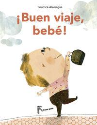 ¡BUEN VIAJE, BEBÉ!: portada