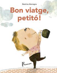 BON VIATGE, PETITó!: portada